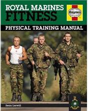 Royal Marines Fitness Manual : Physical Training Manua