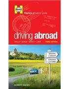 Driving Abroad : Skills, Advice, Safety, Laws
