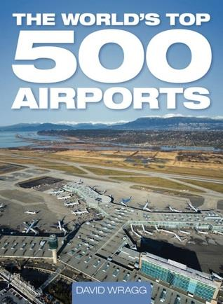 The Worlds Top 500 Airports - Front Cover