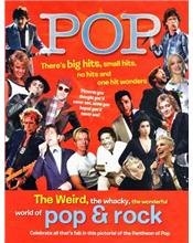 Pop : The Weird, the Whacky, the Wonderful World of Pop and Rock