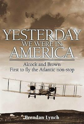 Yesterday We Were in America - Front Cover