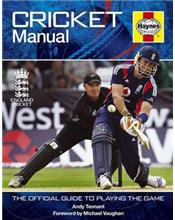 Cricket Manual : The Official Guide to Playing the Game