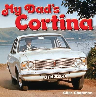 My Dad's Cortina - Front Cover