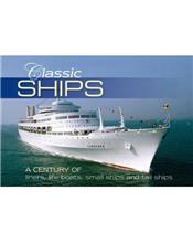 Classic Ships : A Century Of Liners, Life Boats, Small Ships And Tall Ships