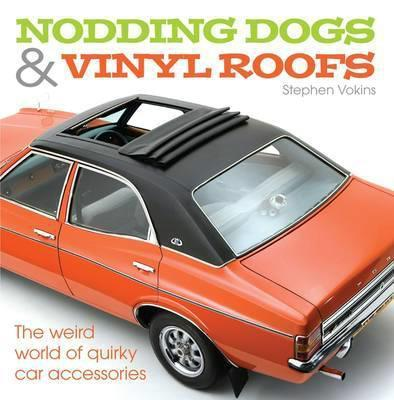 Nodding Dogs and Vinyl Roofs - Front Cover