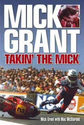 Mick Grant: Takin' the Mick - Front Cover