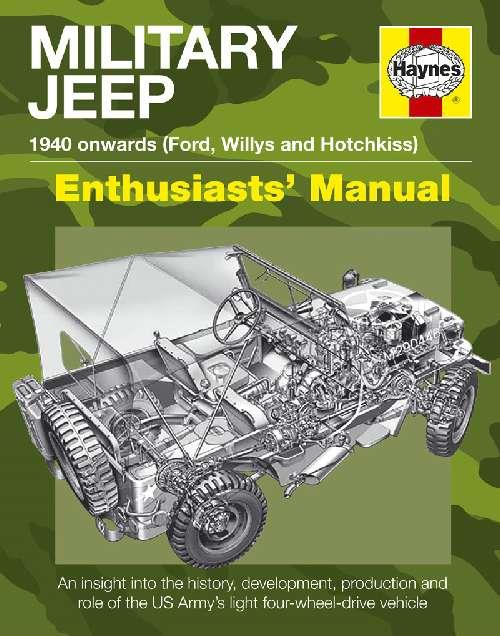Military Jeep 1940 Onwards (Ford, Willys and Hotchkiss) Haynes Owners Manual - Front Cover