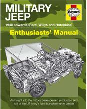 Military Jeep 1940 Onwards (Ford, Willys and Hotchkiss) Haynes Owners Manual