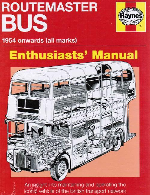 Routemaster Bus 1954 on (All Marks) Enthusiasts Manual - Front Cover
