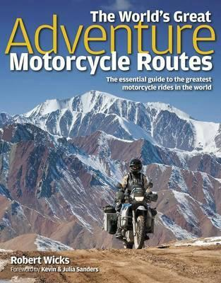 The World's Great Adventure Motorcycle Routes - Front Cover