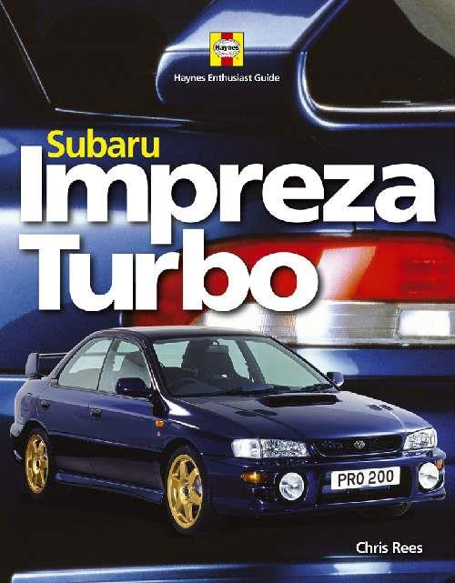 Subaru Impreza Turbo : Haynes Enthusiast Guide Series - Front Cover