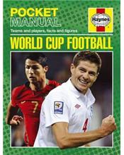 Haynes Pocket Manual : World Cup Football