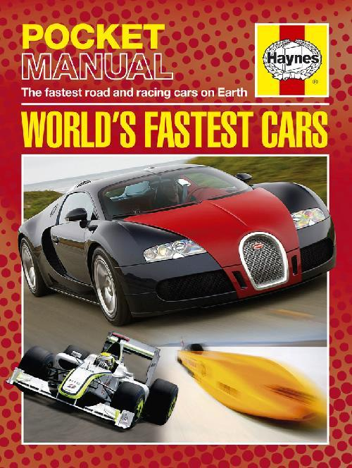 Haynes Pocket Manual : World's Fastest Cars