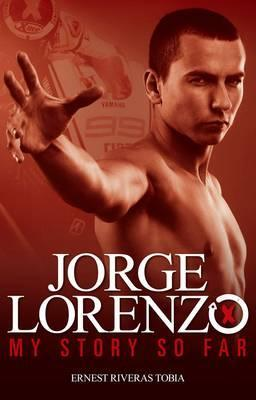 Jorge Lorenzo: My Story So Far - Front Cover