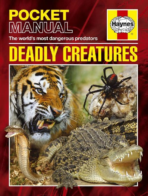 Haynes Pocket Manual: Deadly Creatures - Front Cover