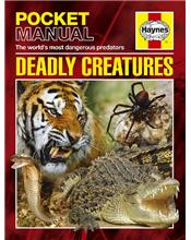 Haynes Pocket Manual: Deadly Creatures