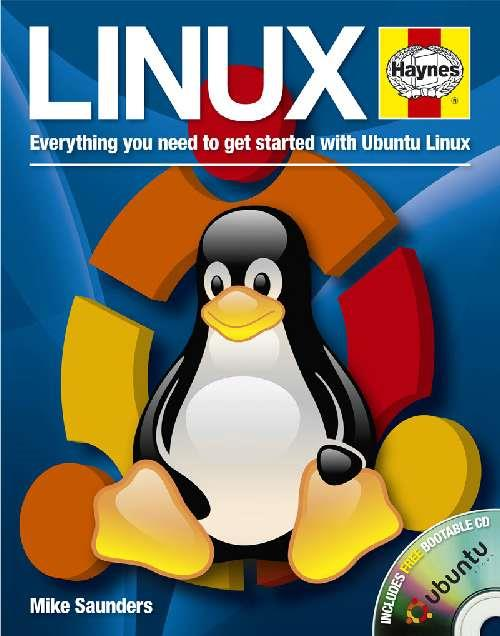Linux : Everything you need to get started with Ubuntu Linux