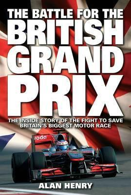 Battle for the British Grand Prix - Front Cover
