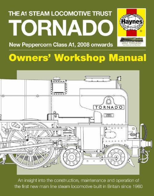 Tornado Class A1 Steam Locomotive Owners Workshop Manual - Front Cover