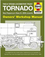 Tornado Class A1 Steam Locomotive Owners Workshop Manual