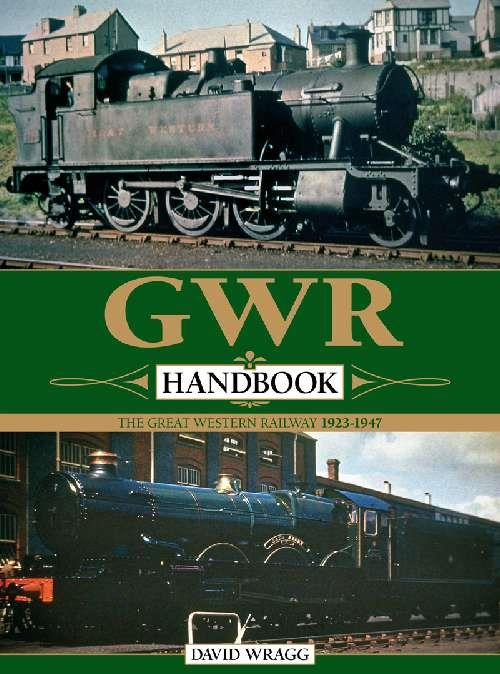 GWR Handbook : The Great Western Railway 1923 - 1947 - Front Cover