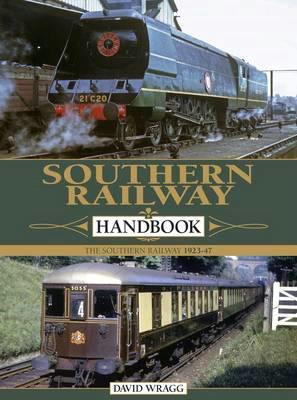 Southern Railway Handbook: The Southern Railway 1923 - 1947 - Front Cover