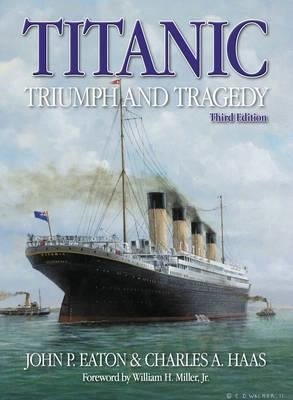 Titanic: Triumph And Tragedy - Front Cover