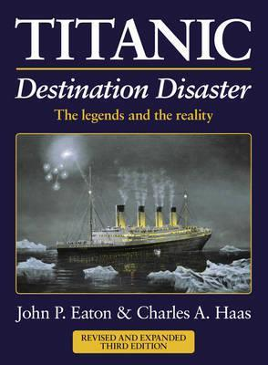 Titanic: Destination Disaster (3rd Edition) - Front Cover