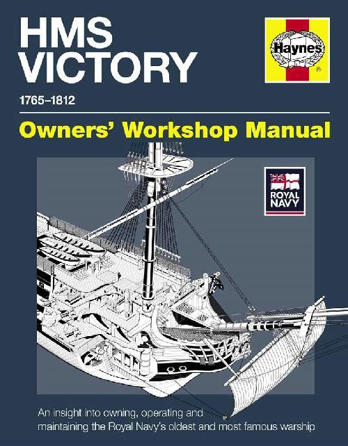 HMS Victory 1765 - 1812 Haynes Owners Workshop Manual - Front Cover