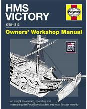 HMS Victory 1765 - 1812 Haynes Owners Workshop Manual