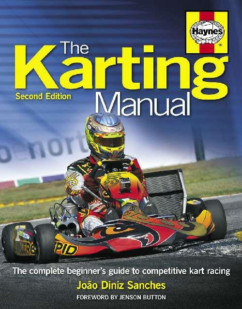 Karting Manual : The complete beginner's guide to competitive karting