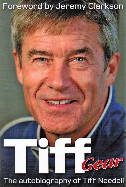 Tiff Gear : The Autobiography of Tiff Needell - Front Cover