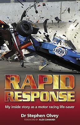 Rapid Response: My Inside Story as a Motor Racing Life-saver - Front Cover