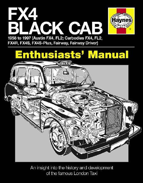 FX4 Black Cab Enthusiasts' Manual
