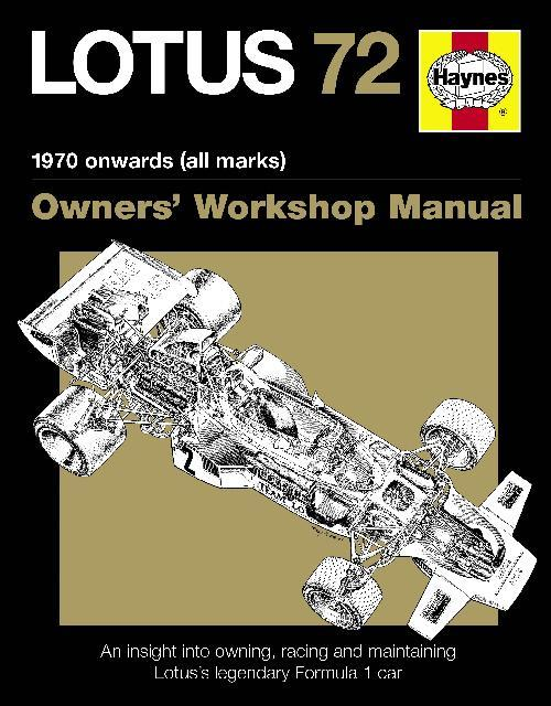 Lotus 72 1970 Onwards (All Marks) Haynes Owners Workshop Manual - Front Cover