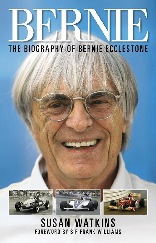 Bernie: The Biography of Bernie Ecclestone - Front Cover