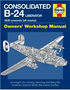 Consolidated B-24 Liberator 1939 Onwards (All Marks) Haynes Owners Manual - Front Cover