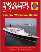 RMS Queen Elizabeth 2 1967 - 2008 Haynes Owners Workshop Manual