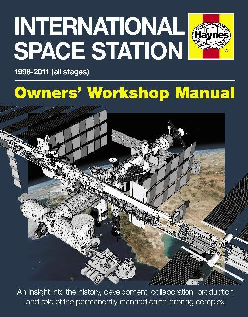 International Space Station 1998-2011 (All stages) Haynes Owners Workshop Manual - Front Cover