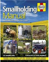 Smallholding Manual : The Complete Step-by-step Guide