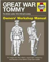 Great War Tommy : The British soldier 1914 - 1918 (all models)