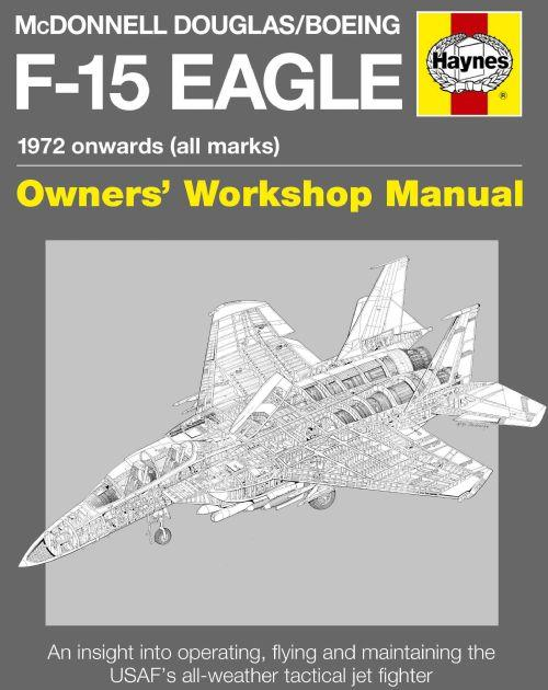 McDonnell Douglas / Boeing F-15 Eagle 1972 Onwards (All Marks) - Front Cover