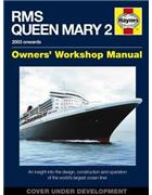 RMS Queen Mary 2 Owners Workshop Manual (2003 Onwards)