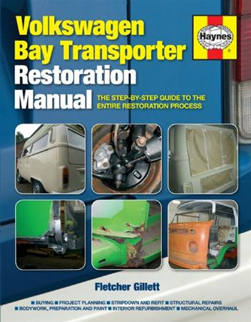 Volkswagen Bay Transporter Haynes Restoration Manual - Front Cover