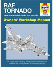 RAF Tornado 1974 onwards (all marks & models) Haynes Owners Workshop Manual