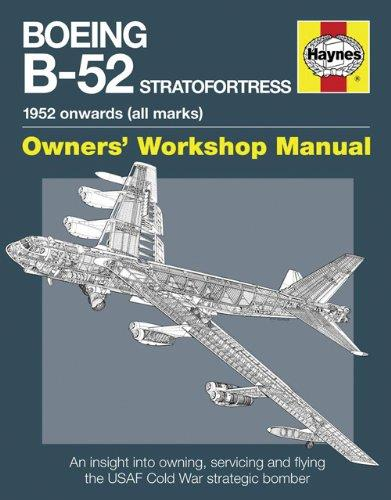Boeing B-52 Stratofortress 1952 onwards (all marks) Owner's Workshop Manual - Front Cover