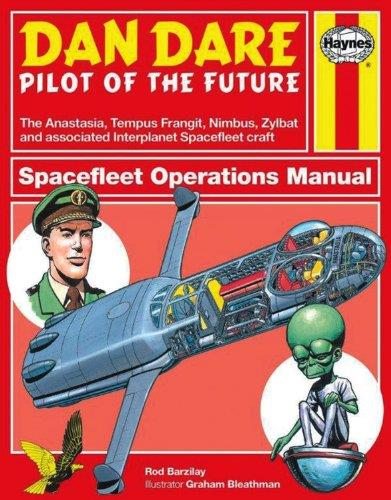 Dan Dare : Pilot of the Future : Haynes Spacefleet Operations Manual