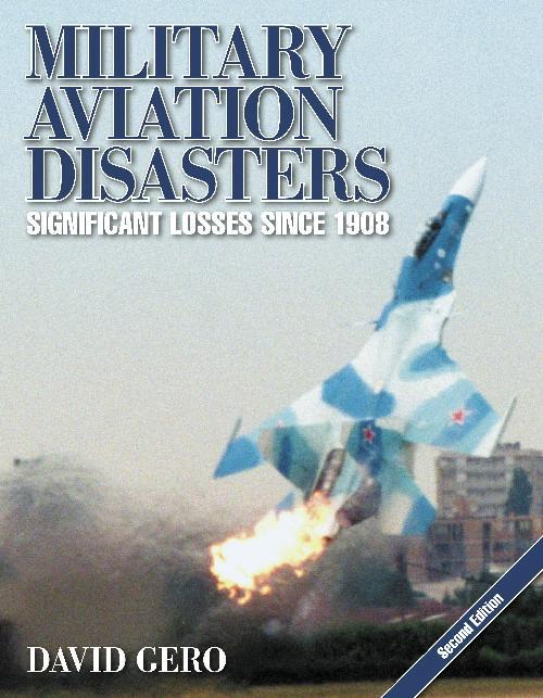 Military Aviation Disasters (2nd Edition) (paperback) - Front Cover
