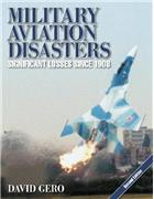 Military Aviation Disasters (2nd Edition) (paperback)