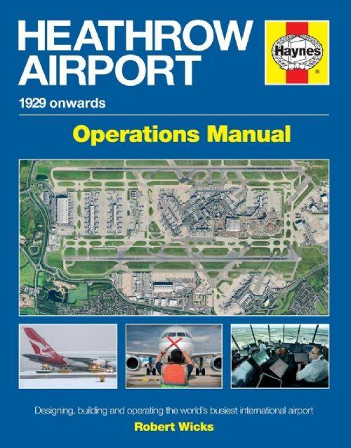 Heathrow Airport 1929 Onwards Haynes Operations Manual - Unnamed